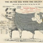 Pueblo Lith. Co., THE SILVER DOG WITH THE GOLDEN TAIL. Will the Tail Wag the Dog, or the Dog Wag the Tail? Pueblo: [Nuckolls Packing Co., 1896?]