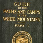 First Appalachian Mountain Club Guide to the White Mountains