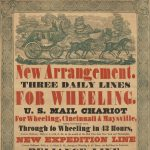 Printed by Lucas & Deaver, S. Calvert St., Baltimore, New Arrangement. THREE DAILY LINES FOR WHEELING. U. S. MAIL CHARIOT For Wheeling, Cincinnati & Maysville, THREE PASSENGERS ONLY. Baltimore: Stockton, Falls & Co., April 1838.
