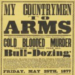 [Bull-dozing] John H. Blose Commanding General, MY COUNTRYMEN TO ARMS… [Ohio, early 1877?]
